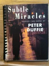 Subtle Miracles (Peter Duffie)